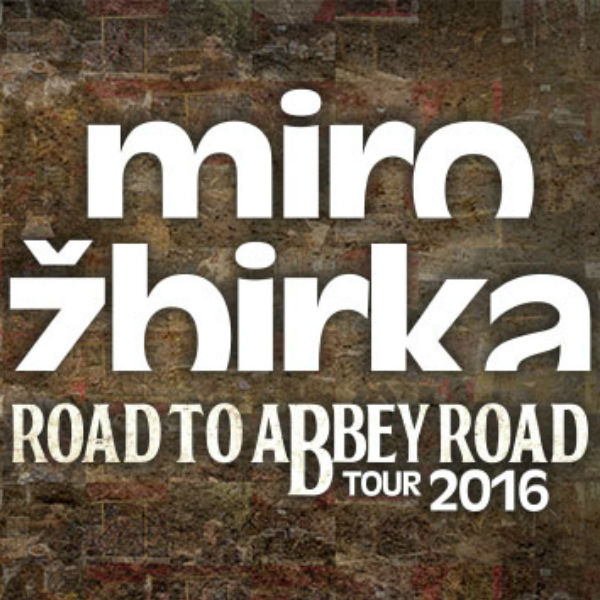 Miro Žbirka - ROAD TO ABBEY ROAD