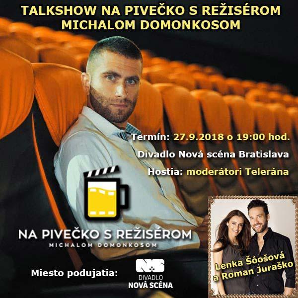 Na Pivečko s režisérom Michalom Domonkosom