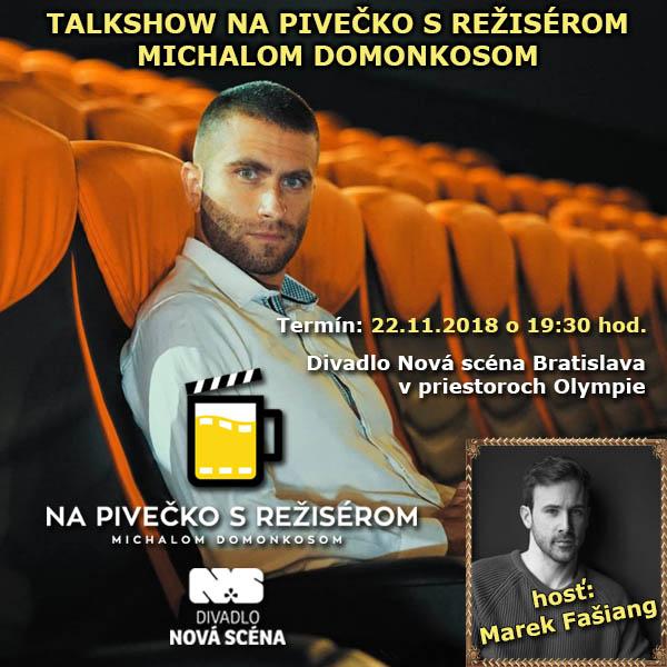 Na Pivečko s režisérom  Michalom Domonkosom.