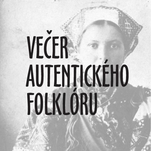 Večer autentického folklóru