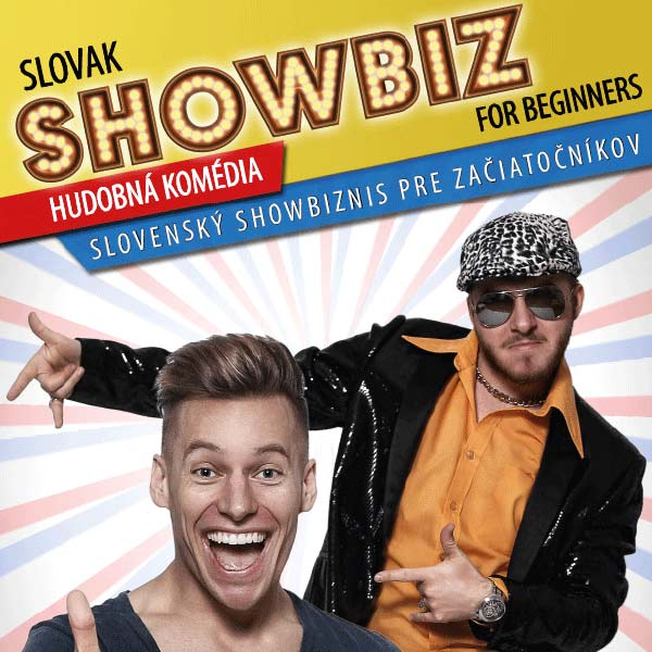 SLOVAK SHOWBIZ FOR BEGINNERS ...