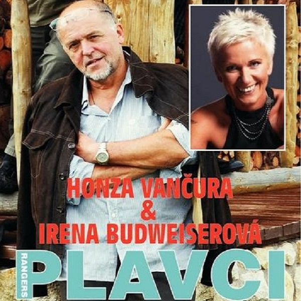Honza Vančura , Irena Budweiser -  PLAVCI