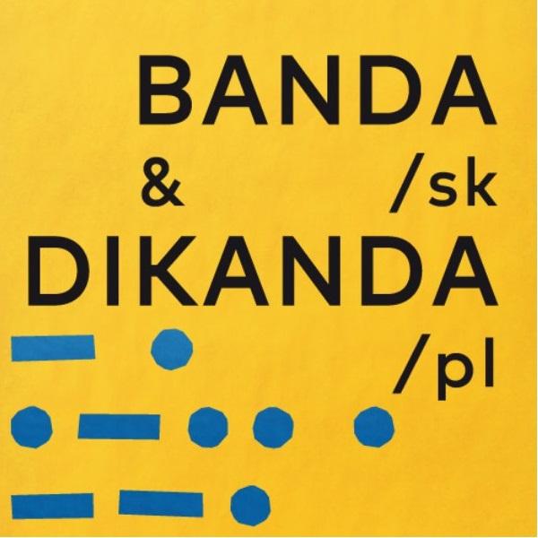 BANDA  (SK)  a  DIKANDA  (PL)