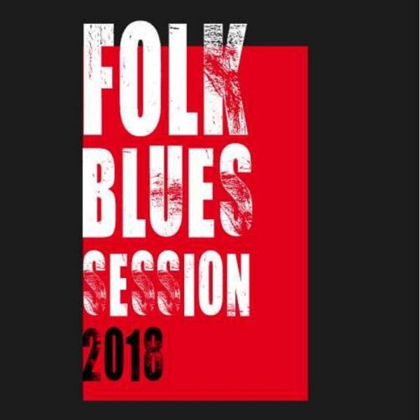 FOLK BLUES SESSION 2018
