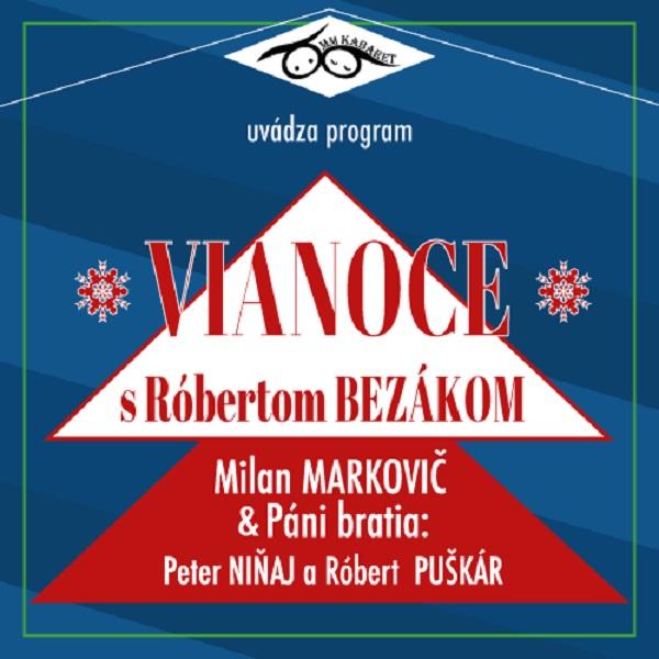 MM Kabaret  - VIANOCE S RÓBERTOM BEZÁKOM