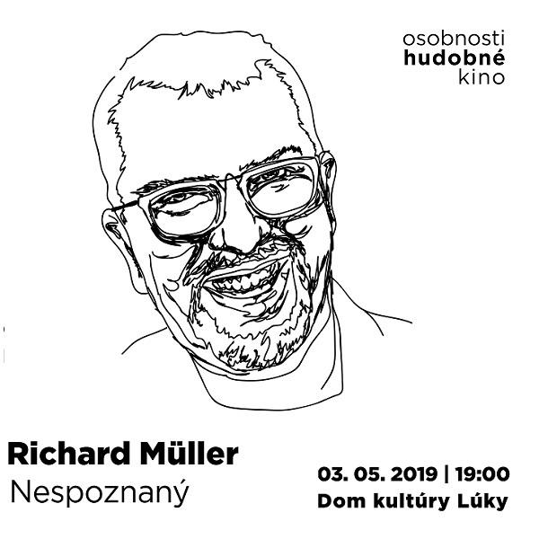 Hudobné  kino -  Richard  Muller  -  NESPOZNANÝ