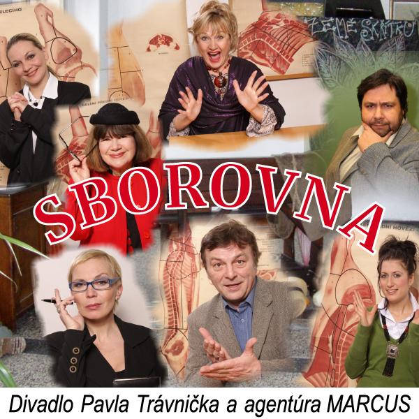 SBOROVNA - Divadlo Pavla Trávníčka