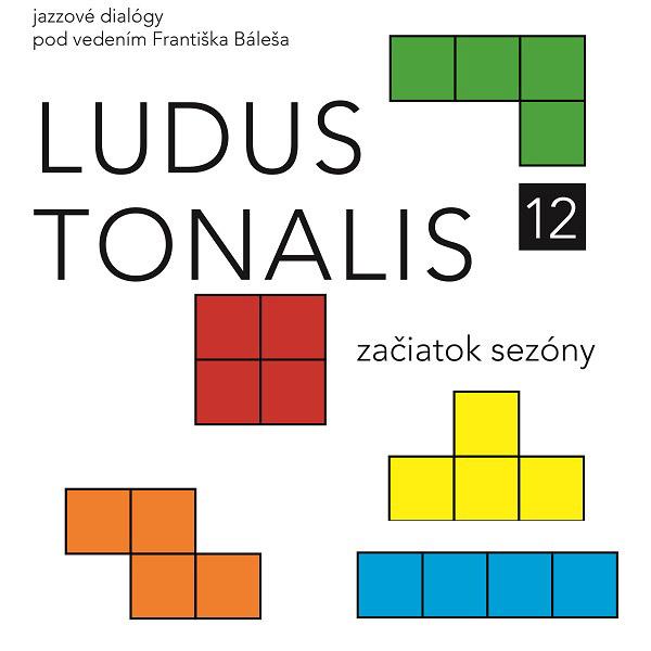 Ludus  Tonalis_jazzové  dialógy  vol.  12