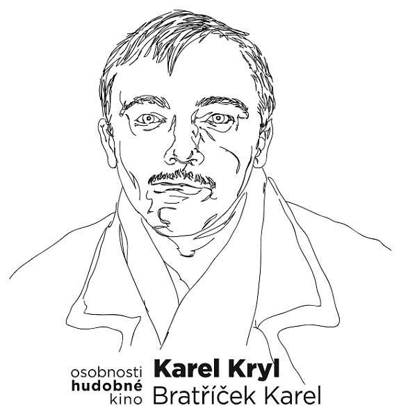 Hudobné  kino - Karel  Kryl - Bratříček  Karel
