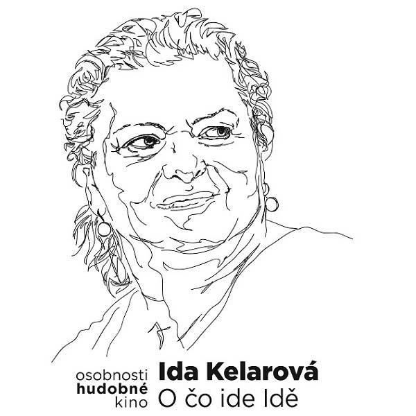 Hudobné  kino  -  Ida  Kelarová  -  O co ide Idě