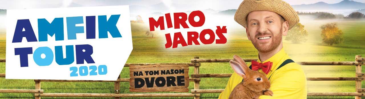 Miro Jaroš amfik tour
