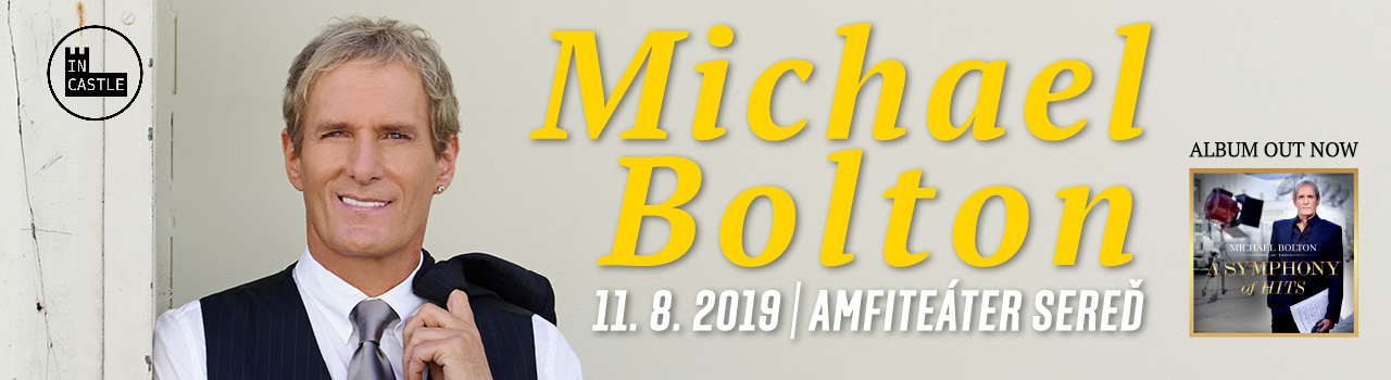 MICHAEL BOLTON (US) / IN CASTL