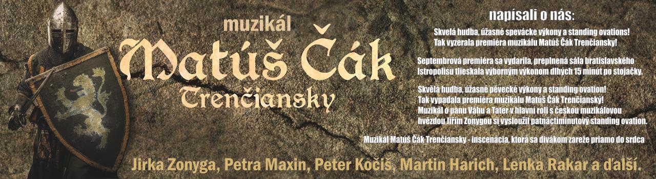 Muzikál Matúš Čák Trenčiansky