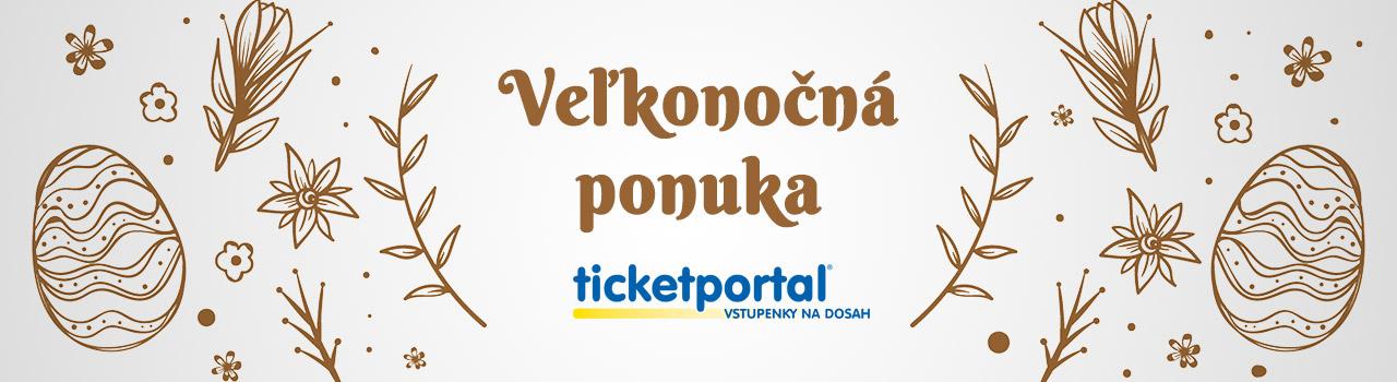 Veľkonočná ponuka Ticketportal