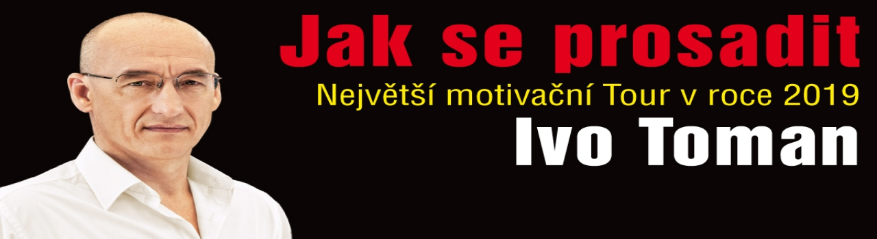 Jak se prosadit - Ivo Toman To